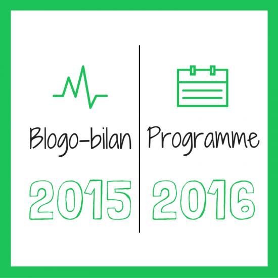 Blogo-bilan 2015 / Programme 2016